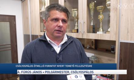CSÓLYOSPÁLOS ÖTMILLIÓ FORINTOT NYERT TEMETŐ FEJLESZTÉSRE